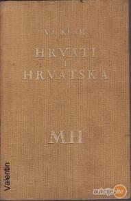 Klaić - Hrvati i Hrvatska