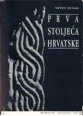 Neven Budak: Prva stoljeća Hrvatske, Zagreb 1994