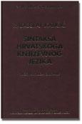 Radoslav Katičić: Sintaksa hrvatskoga književnoga jezika/Syntax of Croatian Literary Language, 1986