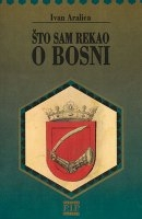 Što sam rekao o Bosni