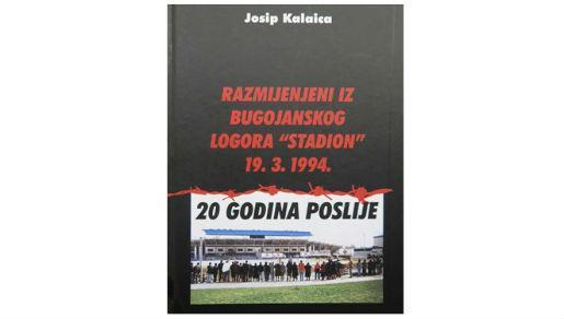 """Razmjena iz bugojanskog  logora """"Stadion"""" 13. 3. 1994. – 20 godina poslije"""